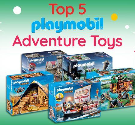 Top 5 Playmobil Adventure Toys