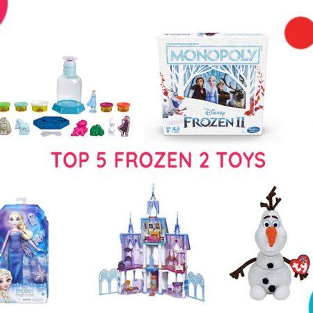 Top 5 Frozen 2 Toys