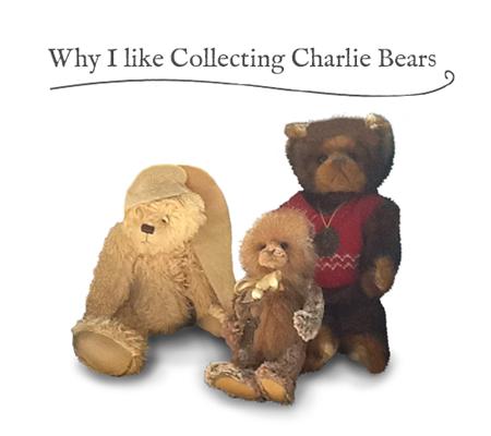 Why I like collecting Charlie Bears